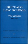 Buffalo Law School 75 Years: 1887–1962 by Gilbert J. Pedersen