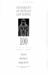 University at Buffalo Law School 100 Years: 1887–1987 by Robert Schaus and James Arnone
