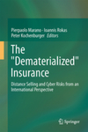 Insurance Online: Regulation and Consumer Protection in a Cyber World by Aviva Abramovsky and Peter Kochenburger