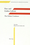 Labor – Free or Coerced? An Historical Reassessment of Differences and Similarities