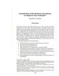 Centralization of the American Law Library: Is It Right for Your Institution?