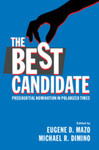 Presidential Selection: Historical, Institutional, and Democratic Perspectives