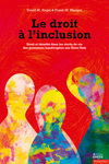 Le droit à l'inclusion: Droit et identitité dans les récits de vie des personnes handicapées aux États-Unit (translation of: Rights of Inclusion: law and identity in the life stories of Americans with disabilities)