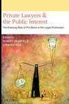 Private Lawyers in the Public Interest: The Evolving Role of Pro Bono in the Legal Profession